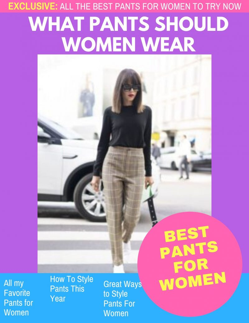 What Pants Are In Style Right Now For Women 2019