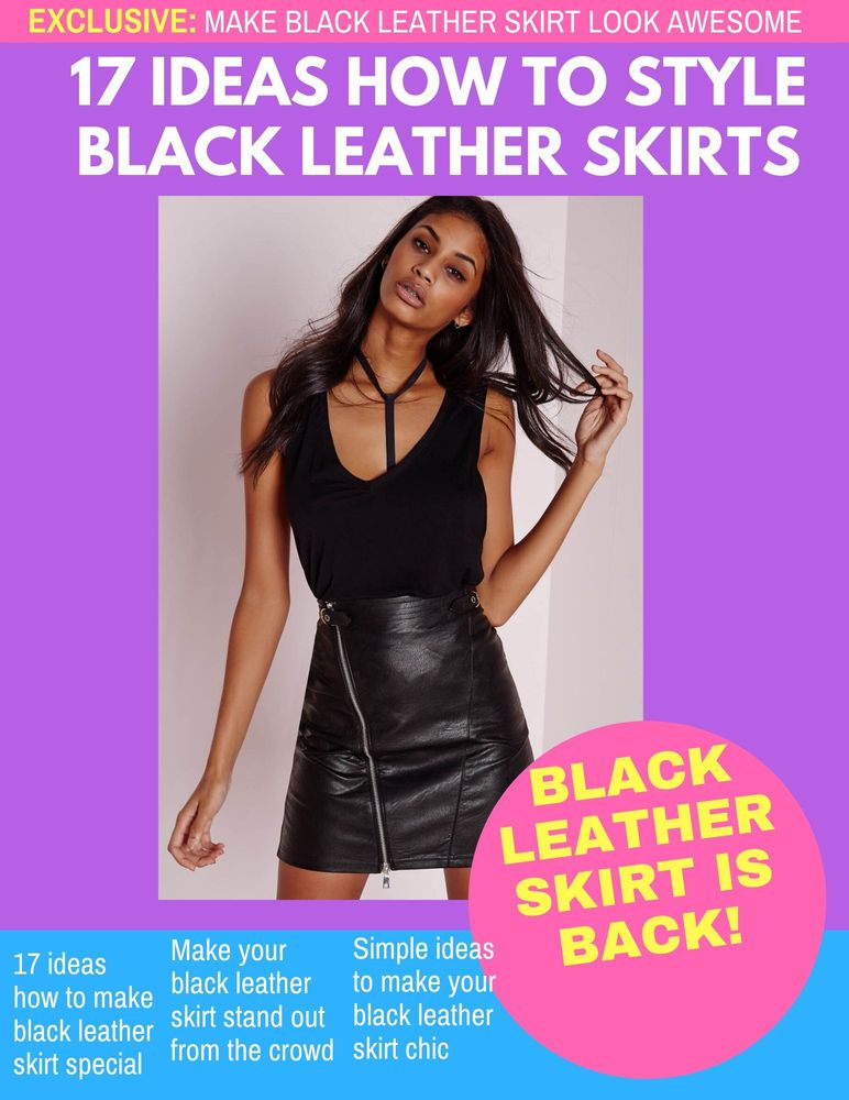 17 Powerful Ideas How To Wear Black Leather Skirts 2019