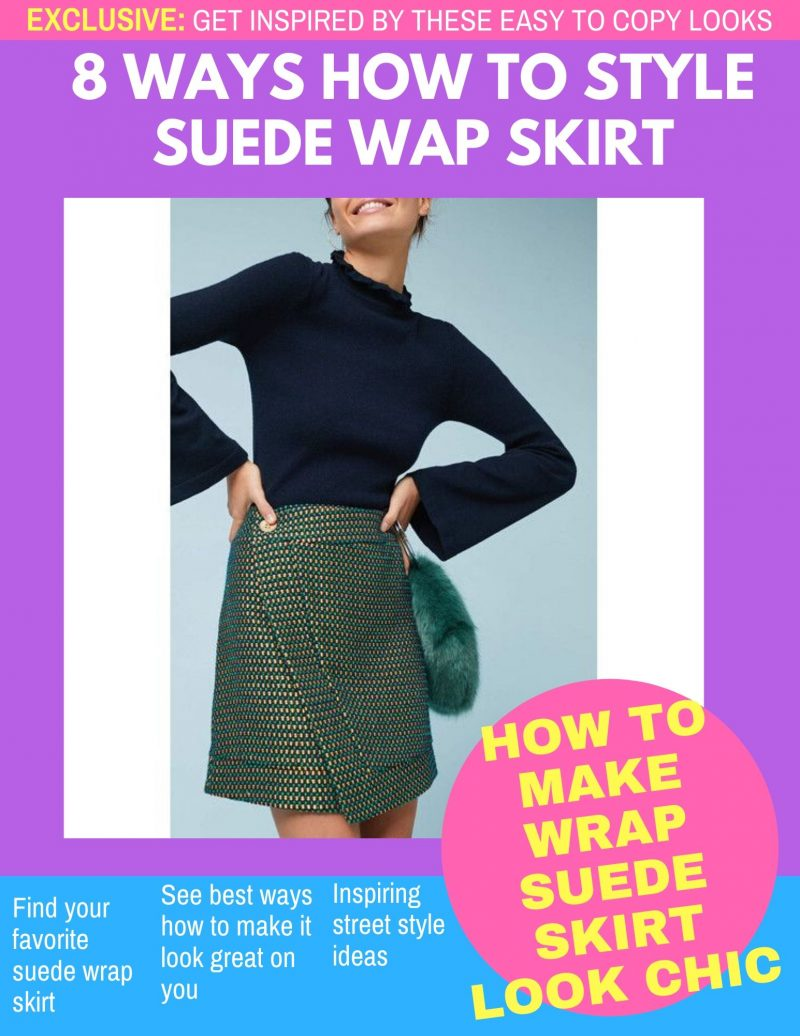 8 Easy Tips To Wear Tweed Wrap Skirts In Real Life 2021