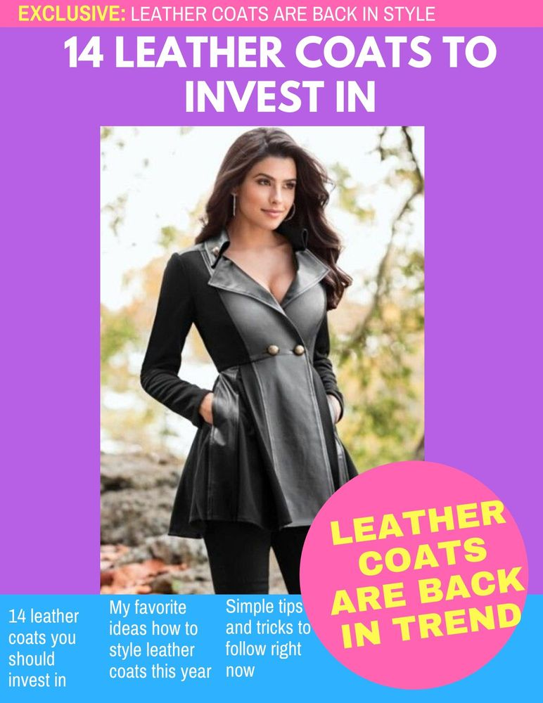Leather Coats For Ladies: 14 Styles To Try Now 2019