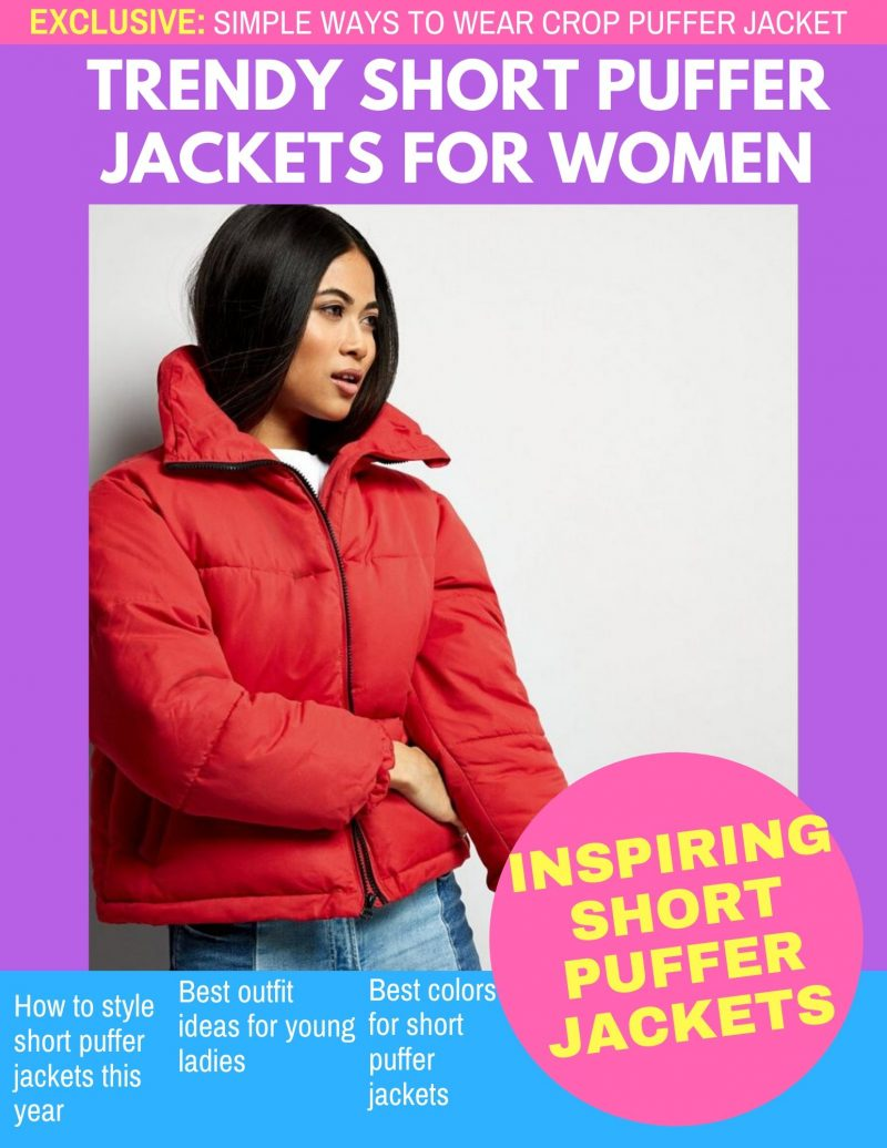 Short Puffer Jackets To Make You Look Trendy 2020