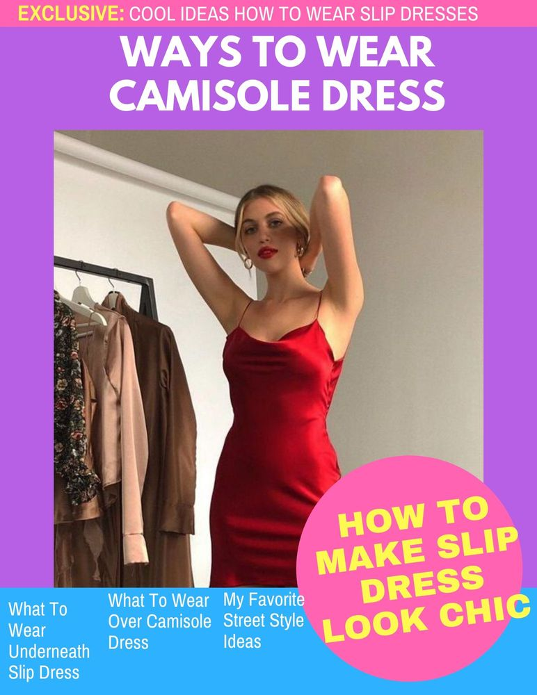 How To Wear Camisole Dresses Trend 2019